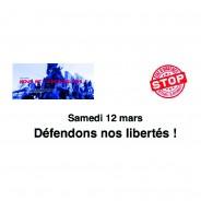 Samedi 12 mars  défendons nos libertés !