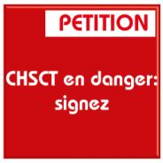 CHSCT en danger: signez la pétition